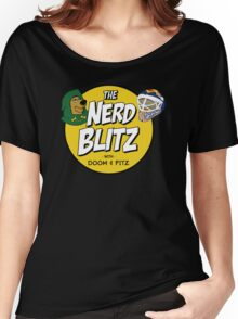 The Nerd Blitz w/ Doom And Fitz Women's Relaxed Fit T-Shirt