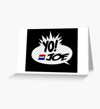 Yo Joe Raps! Greeting Card