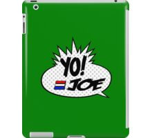 Yo Joe Raps! iPad Case/Skin