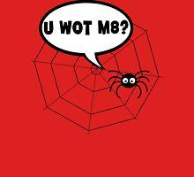 Spider - U WOT M8 Unisex T-Shirt