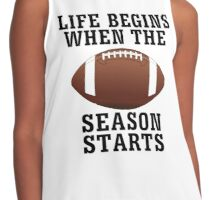 Life Begins When Football Season Starts Contrast Tank