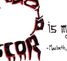 Macbeth Quote: A Mind Full of Scorpions Sticker