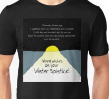 Warm Wishes on Your Winter Solstice! Unisex T-Shirt