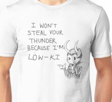 Loki is Low key Unisex T-Shirt