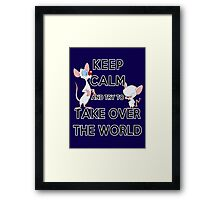 Keep Calm and Try to Take Over the World Framed Print