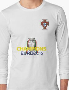 EURO 2016 CHAMPIONS - Portugal Football Team Long Sleeve T-Shirt