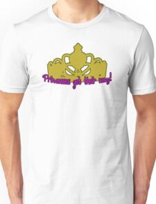 Princesses Get Their Way Unisex T-Shirt