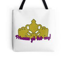 Princesses Get Their Way Tote Bag