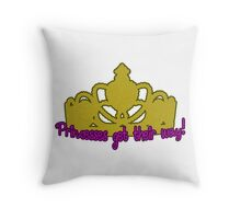 Princesses Get Their Way Throw Pillow