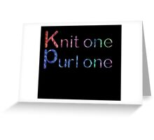 Knit one purl one Greeting Card