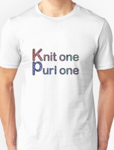 Knit one purl one Unisex T-Shirt