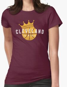 Cleveland Is King Womens Fitted T-Shirt