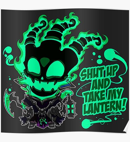 SHUT UP AND TAKE MY LANTERN!! Poster