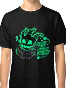 SHUT UP AND TAKE MY LANTERN!! Classic T-Shirt
