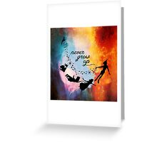 Nebula Never Grow Up Greeting Card