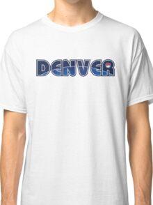 Go Denver! Classic T-Shirt