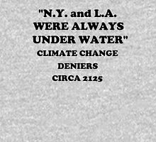 """N.Y. and L.A. Were Always Under Water""  Classic T-Shirt"