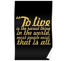 """To live is the rarest thing... """"Oscar Wilde"""" Inspirational Quote Poster"""