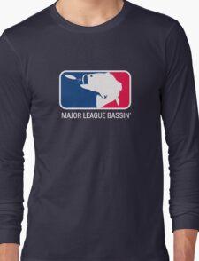Major League Bassin Long Sleeve T-Shirt