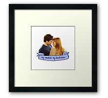 """My constant. My touchstone.""  Framed Print"