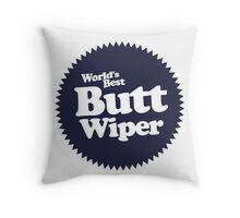 Worlds Best Butt Wiper Throw Pillow