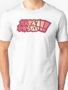 Zen Zen Wakaranai!!! T-Shirt