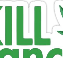 Cannabis T-shirt - i Kill Cancer  Sticker