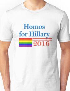 Hillary for Homos Unisex T-Shirt