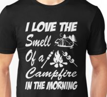camping - i love the smell of a campfire in the morning Unisex T-Shirt