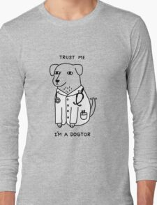 Dogtor Long Sleeve T-Shirt