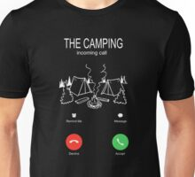 camping - the camping incoming call Unisex T-Shirt