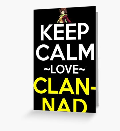 Keep Calm And Love Clannad Anime Manga Shirt Greeting Card