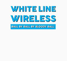 WLW ball by ball by bloody ball Unisex T-Shirt