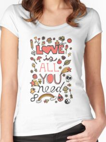 Love is All You Need Typography Women's Fitted Scoop T-Shirt