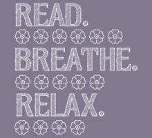 Read, Breathe, Relax by teesbynatalie