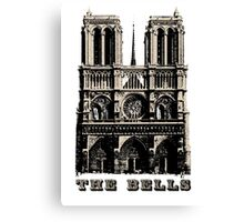 The Bells of Notre Dame Canvas Print
