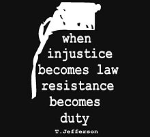 WHEN INJUSTICE BECOMES LAW Classic T-Shirt