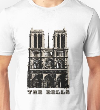 The Bells of Notre Dame Unisex T-Shirt