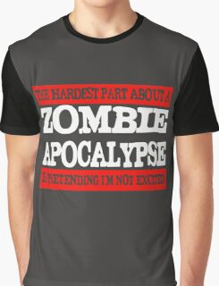 Hardest Part Zombie Apocalypse Graphic T-Shirt