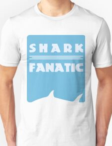 Shark fanatic Unisex T-Shirt