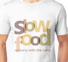 Slow Food Unisex T-Shirt