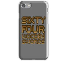 Sixty Four Wooden Swords Phone Case iPhone Case/Skin