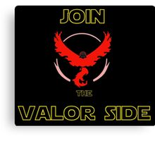 Join The Valor Side Canvas Print