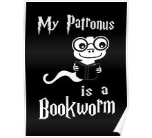 My Patronus Is A Bookworm Poster