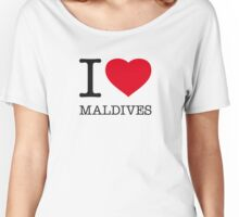 I ♥ MALDIVES Women's Relaxed Fit T-Shirt