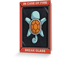 In Case of a Fire Greeting Card