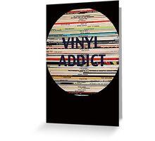 Vinyl Addict records Greeting Card