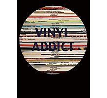 Vinyl Addict records Photographic Print