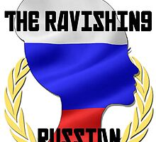 Lana - The Ravishing Russian by TopRopeTees