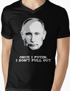 Once I Putin, I Don't Pull Out - Vladimir Putin Shirt 1B Mens V-Neck T-Shirt